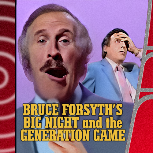 Jaffa Cakes For Proust – The Generation Game and Bruce Forsyth's Big Night