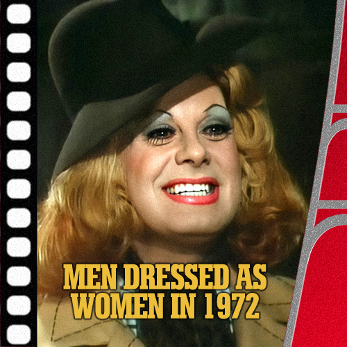 Jaffa Cakes For Proust – Men Dressed As Women In 1972