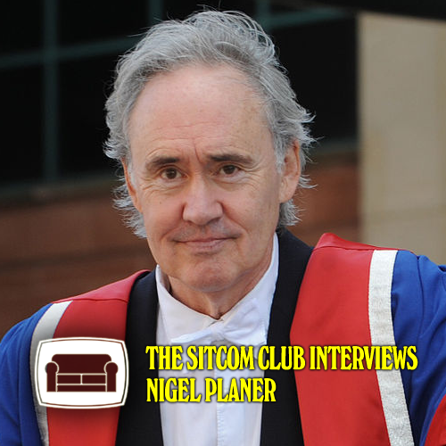 The Sitcom Club Interviews Nigel Planer