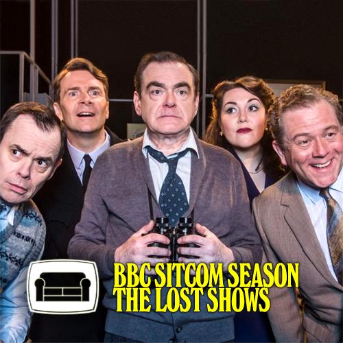 BBC Sitcom Season Lost Shows